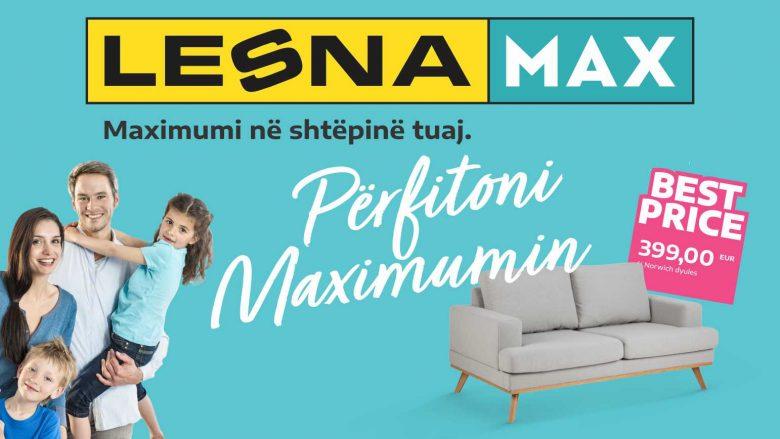 Lesna MAX hapet me 16 Nëntor