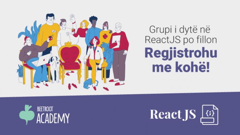 """""""Beetroot Academy"""" ofron kursin për React JS – Javascript gjuha që është përdorur për Instagram, Netflix, Facebook e Pinterest"""